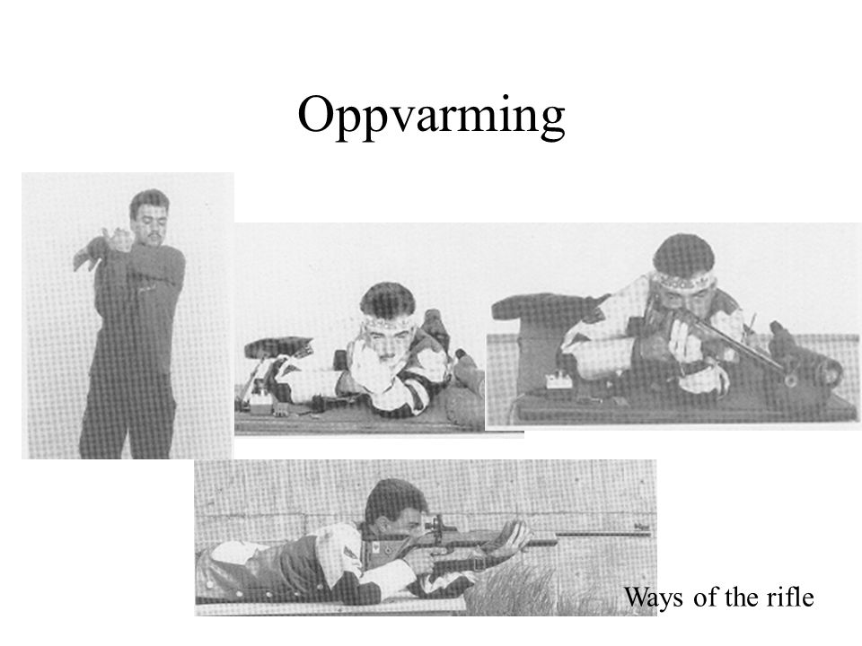 Oppvarming Ways of the rifle