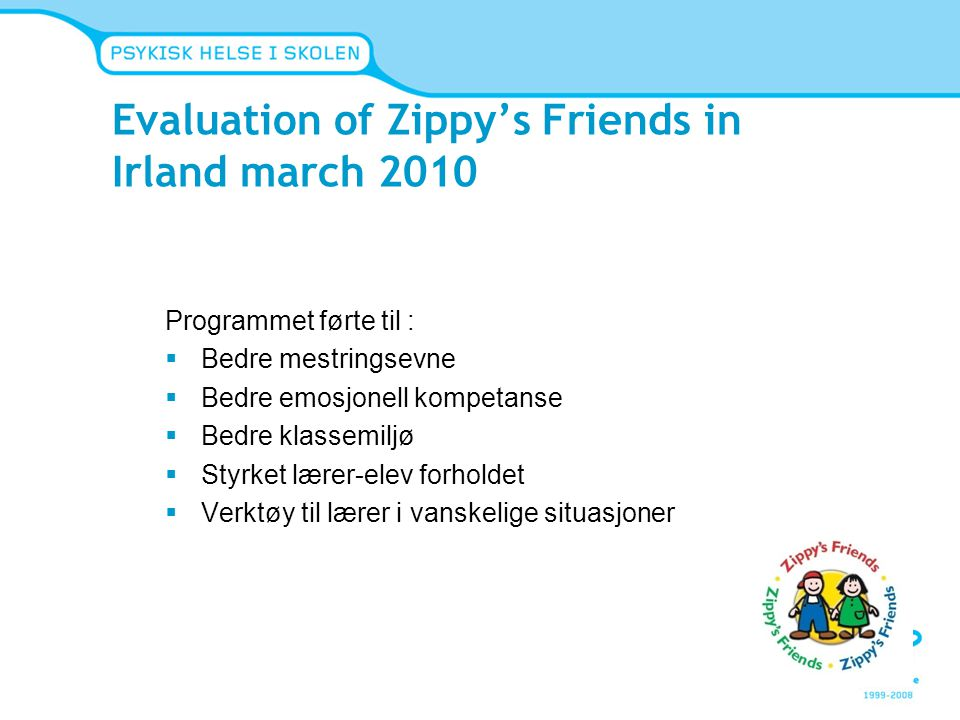 Evaluation of Zippy's Friends in Irland march 2010