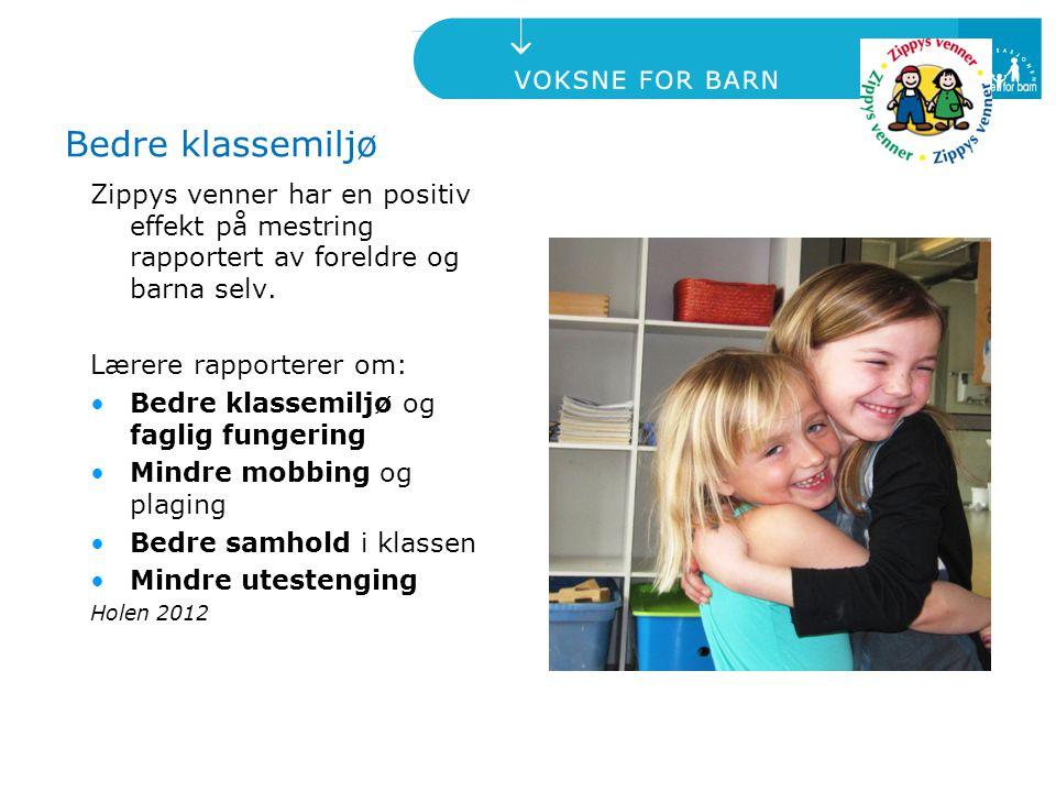 Bedre klassemiljø Zippys venner har en positiv effekt på mestring rapportert av foreldre og barna selv.