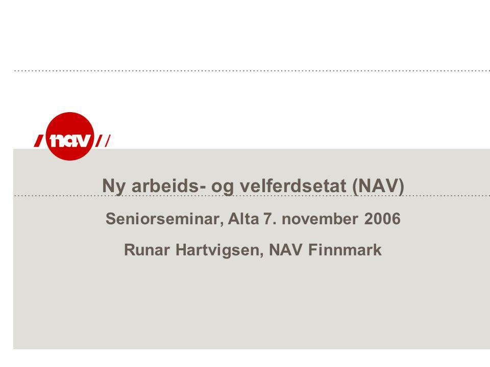 Ny arbeids- og velferdsetat (NAV) Seniorseminar, Alta 7
