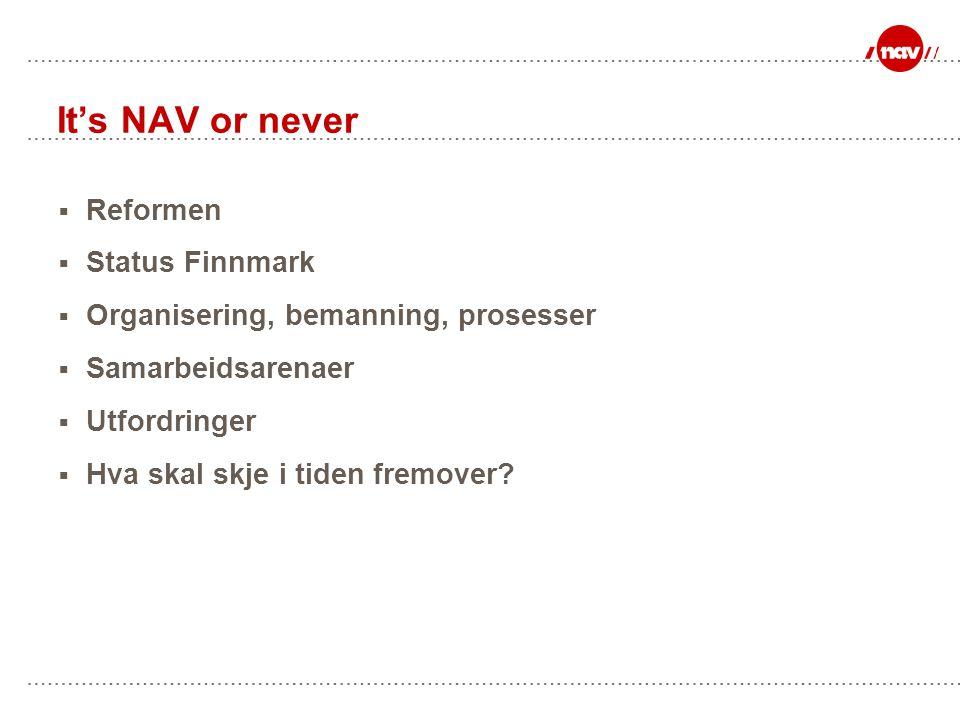It's NAV or never Reformen Status Finnmark