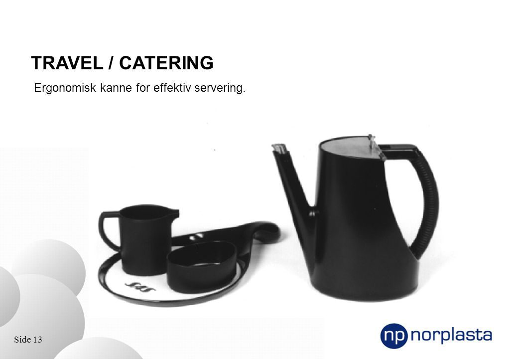 TRAVEL / CATERING Ergonomisk kanne for effektiv servering.