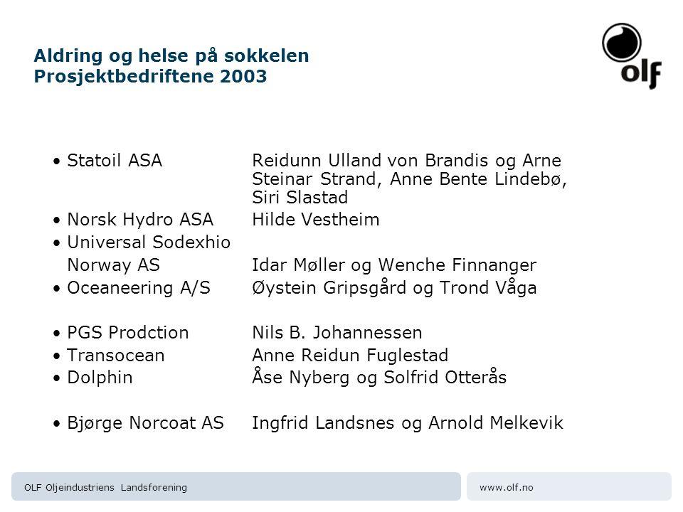 Aldring og helse på sokkelen Prosjektbedriftene 2003