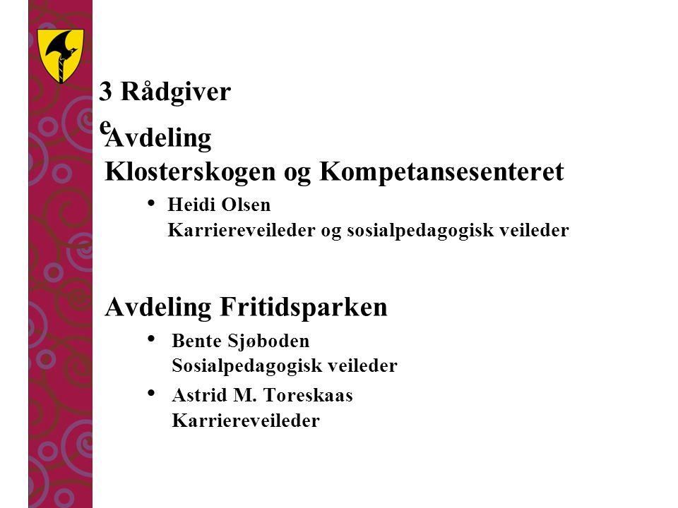 Avdeling Klosterskogen og Kompetansesenteret