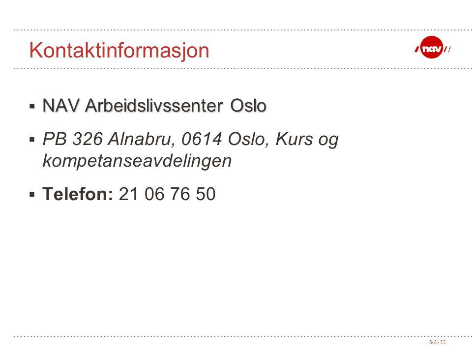 Kontaktinformasjon NAV Arbeidslivssenter Oslo