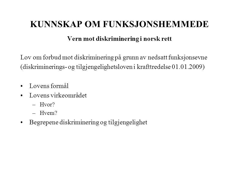 KUNNSKAP OM FUNKSJONSHEMMEDE Vern mot diskriminering i norsk rett
