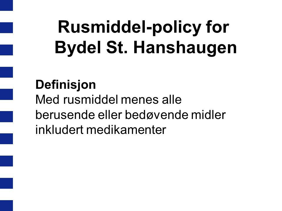 Rusmiddel-policy for Bydel St. Hanshaugen
