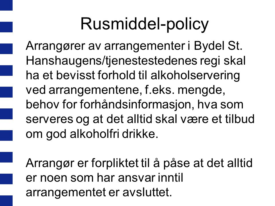 Rusmiddel-policy