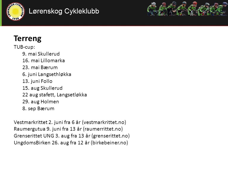 Terreng TUB-cup: 16. mai Lillomarka 23. mai Bærum