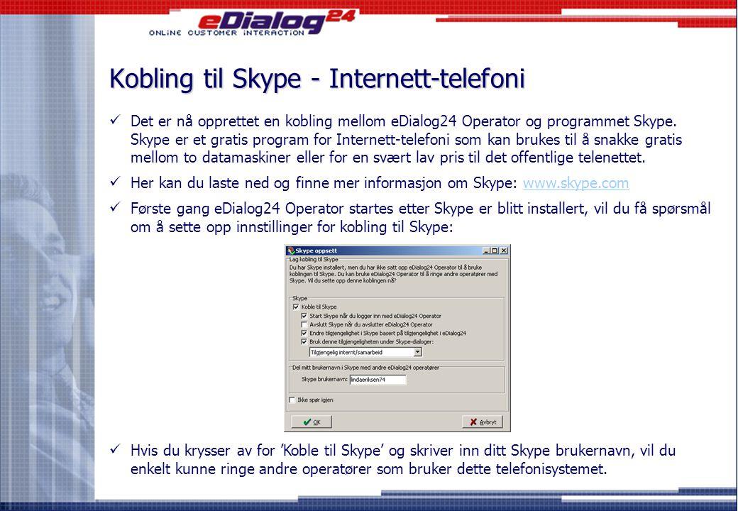 Kobling til Skype - Internett-telefoni