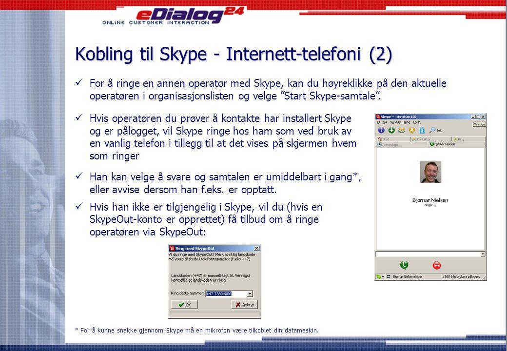 Kobling til Skype - Internett-telefoni (2)