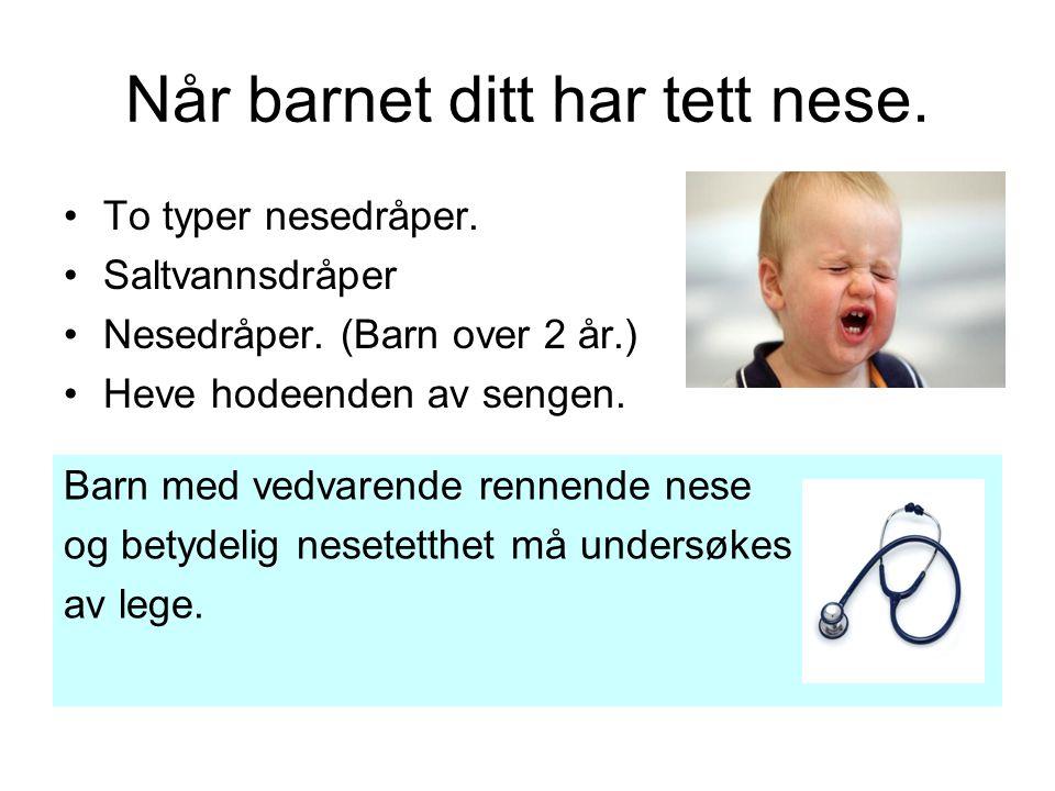 Når barnet ditt har tett nese.