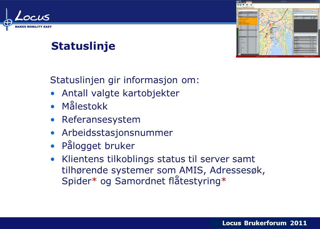 Statuslinje Statuslinjen gir informasjon om: