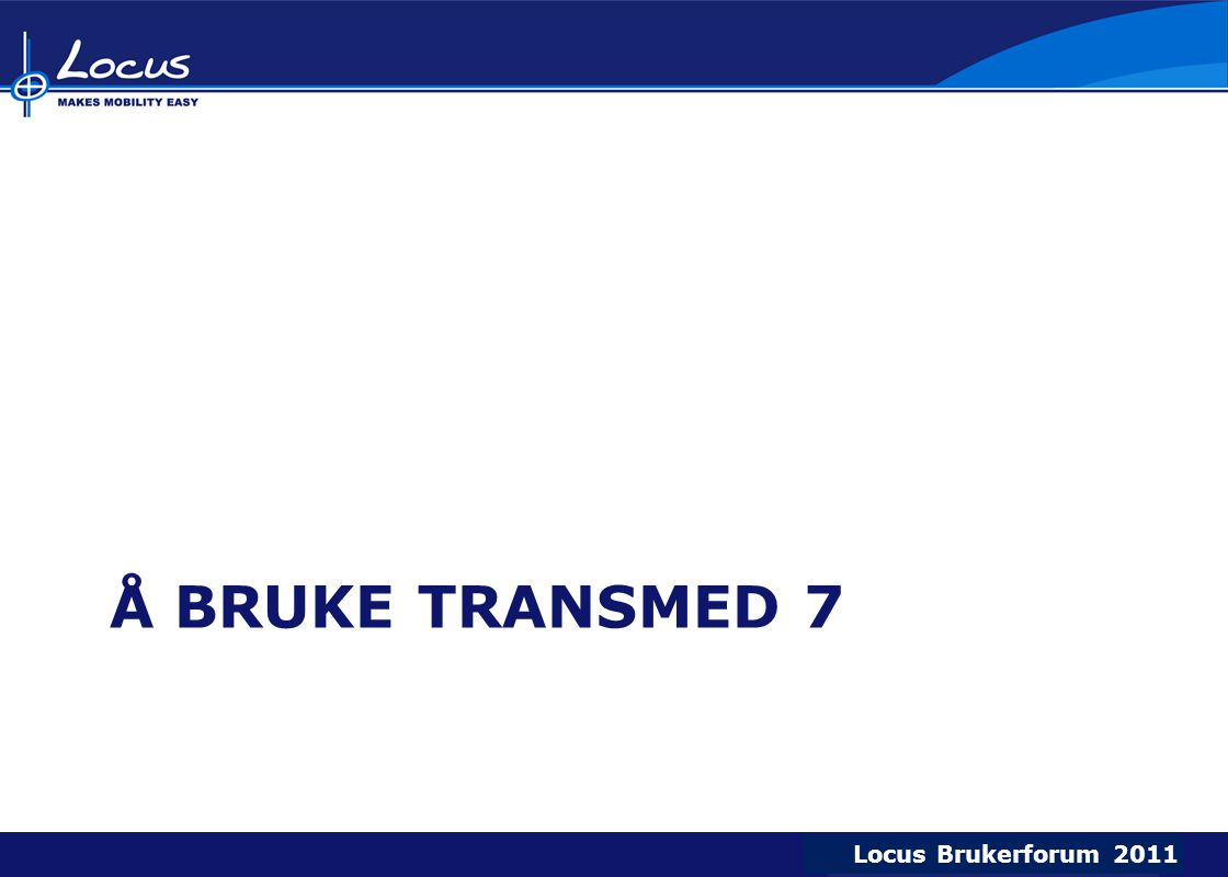 Å bruke transmed 7