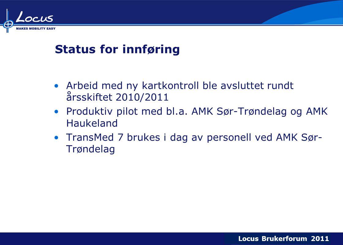 Status for innføring Arbeid med ny kartkontroll ble avsluttet rundt årsskiftet 2010/2011.