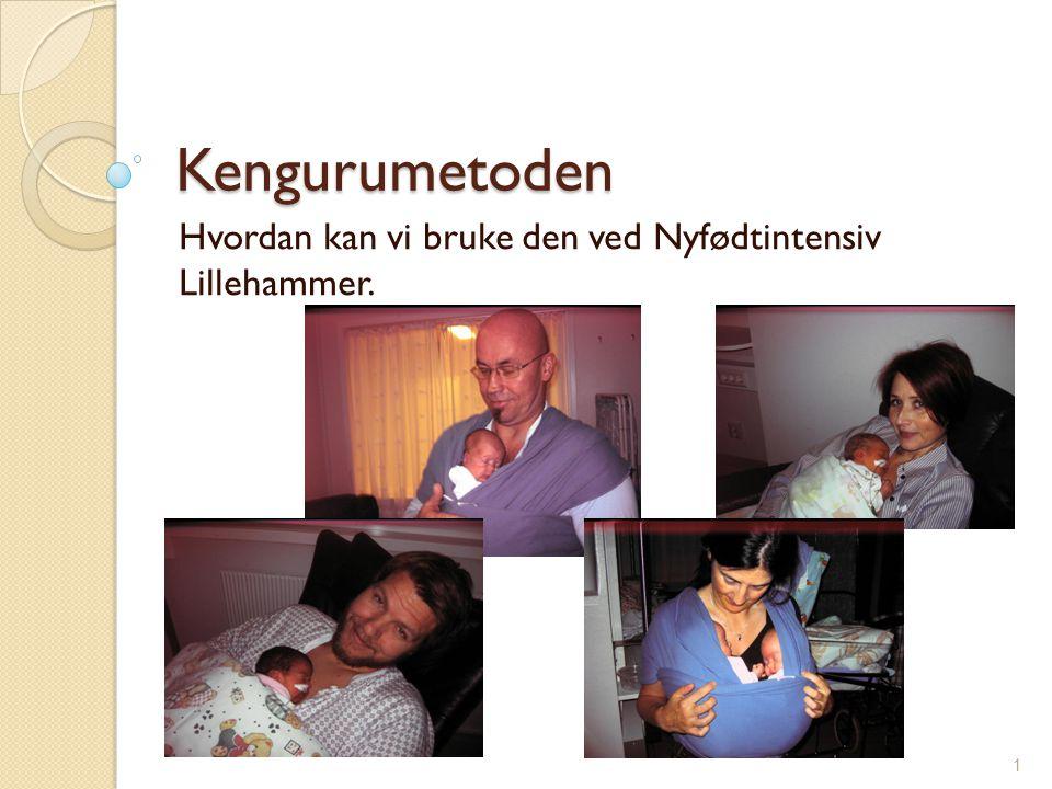 Hvordan kan vi bruke den ved Nyfødtintensiv Lillehammer.