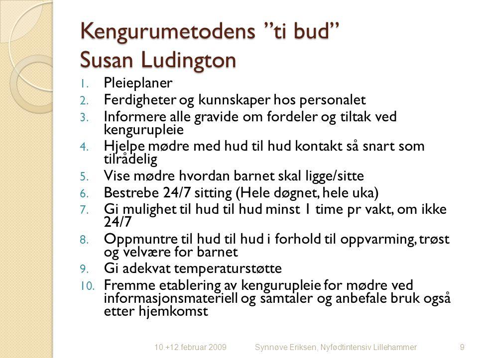 Kengurumetodens ti bud Susan Ludington