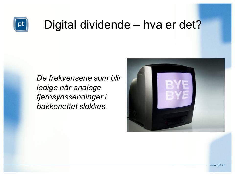 Digital dividende – hva er det