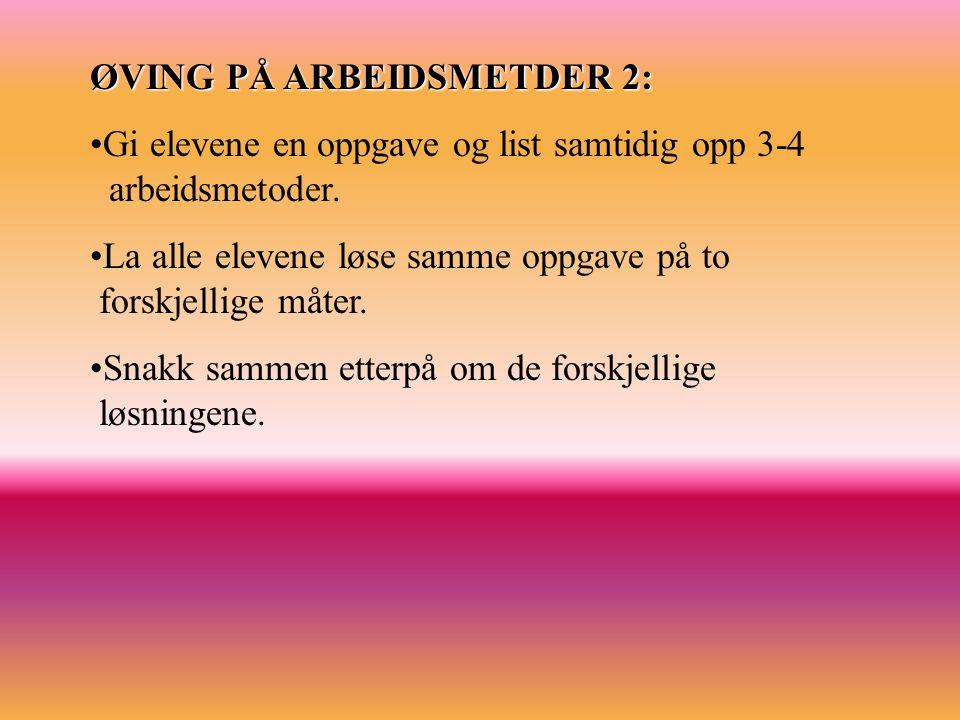 ØVING PÅ ARBEIDSMETDER 2: