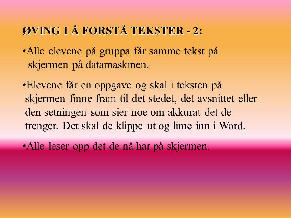 ØVING I Å FORSTÅ TEKSTER - 2: