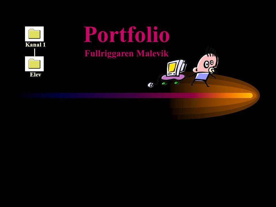 Portfolio Kanal 1 Fullriggaren Malevik Elev