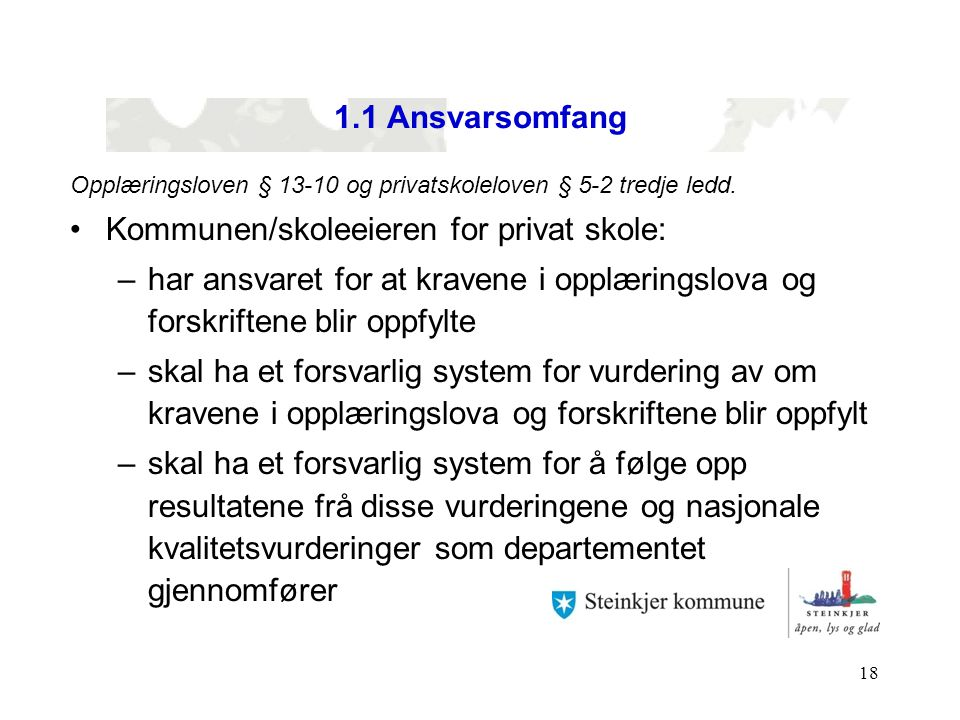 Kommunen/skoleeieren for privat skole:
