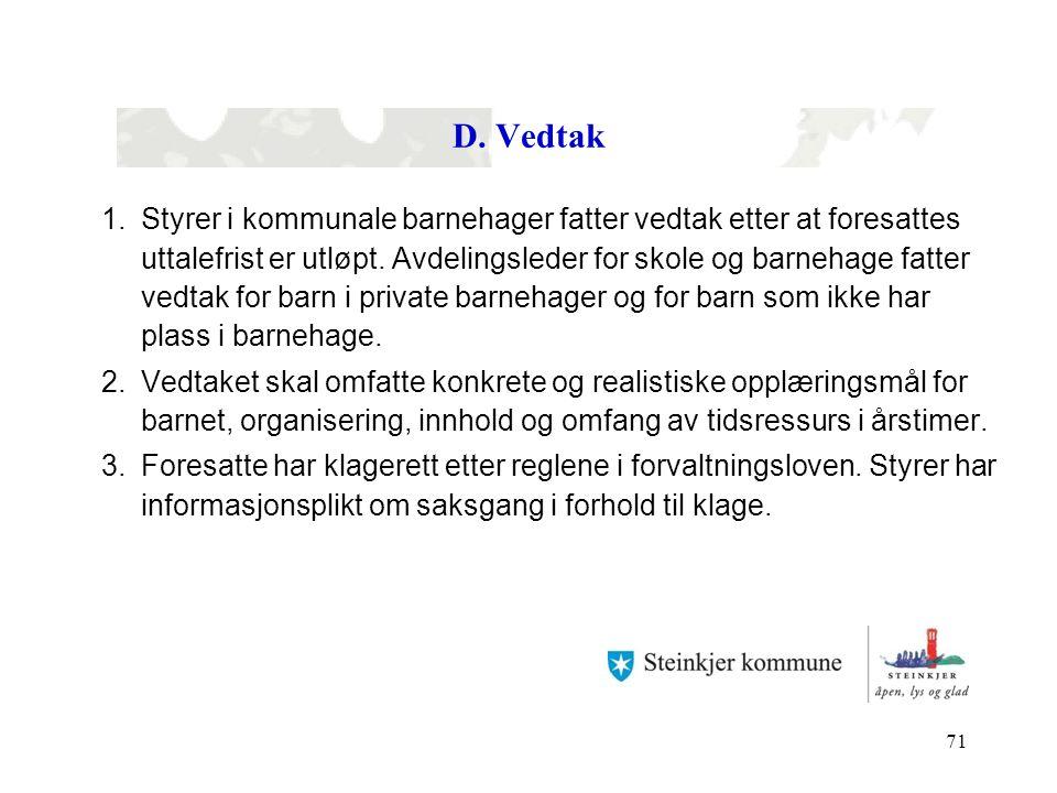 D. Vedtak