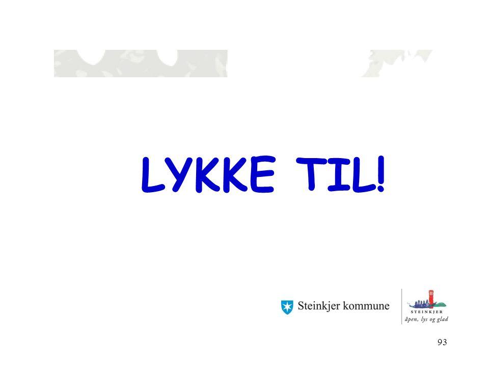 LYKKE TIL! 93