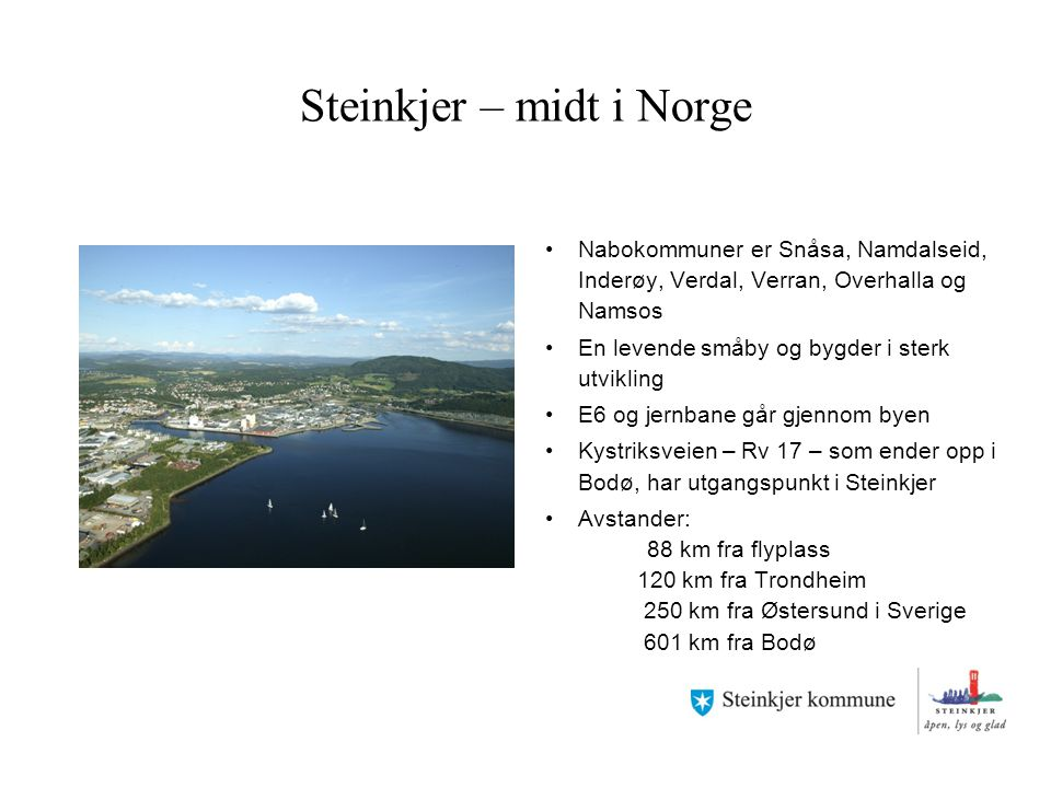 Steinkjer – midt i Norge