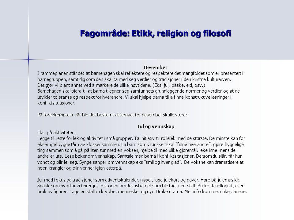 Fagområde: Etikk, religion og filosofi