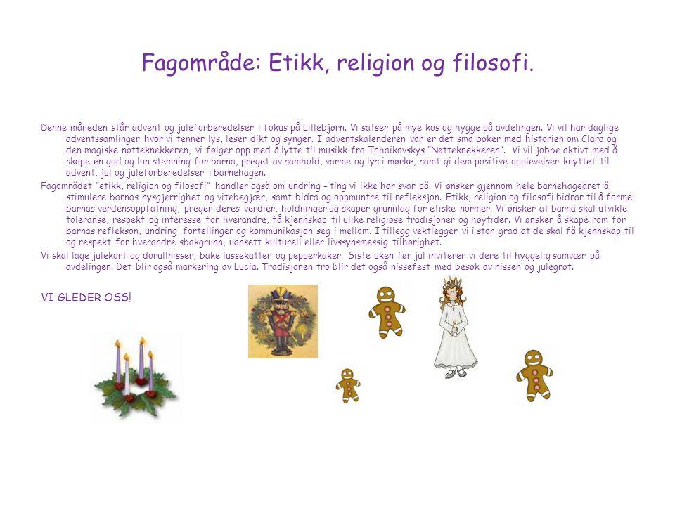 Fagområde: Etikk, religion og filosofi.