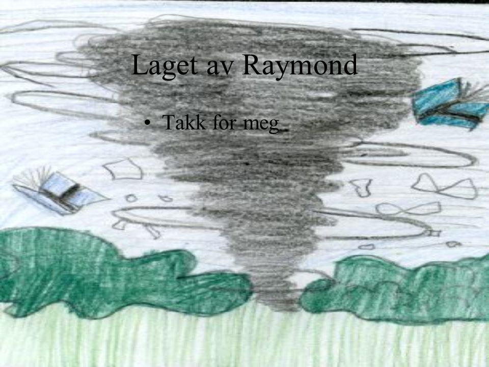 Laget av Raymond Takk for meg