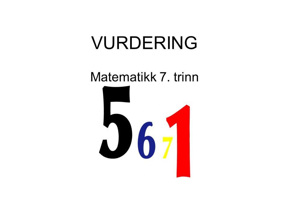 VURDERING Matematikk 7. trinn