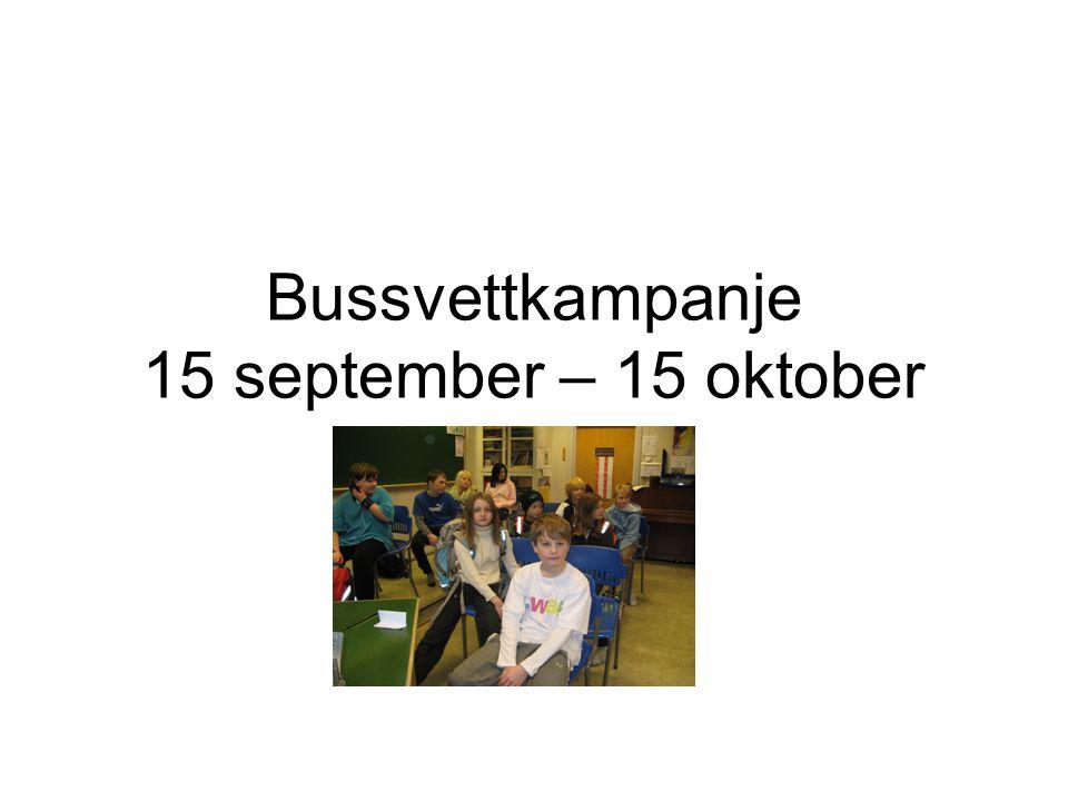 Bussvettkampanje 15 september – 15 oktober
