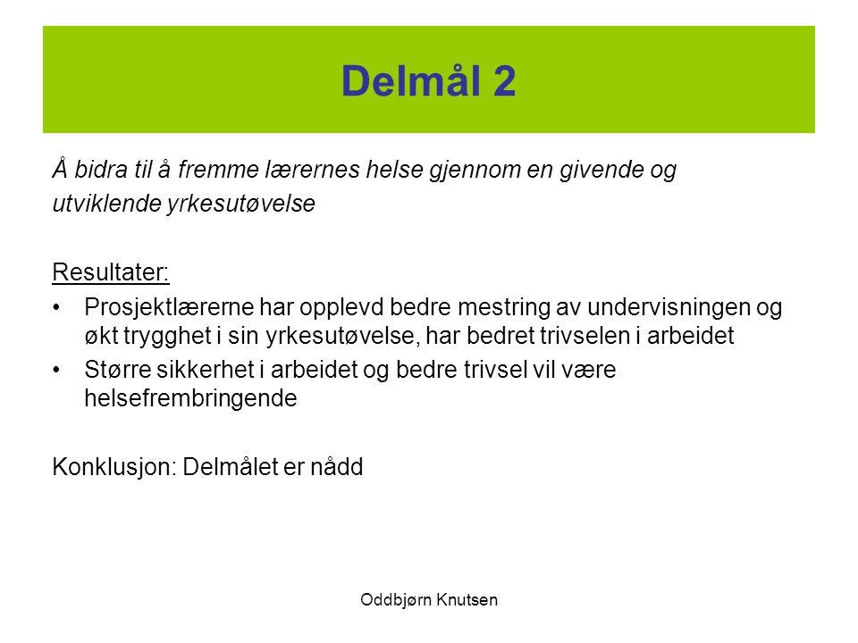Delmål 2 Å bidra til å fremme lærernes helse gjennom en givende og
