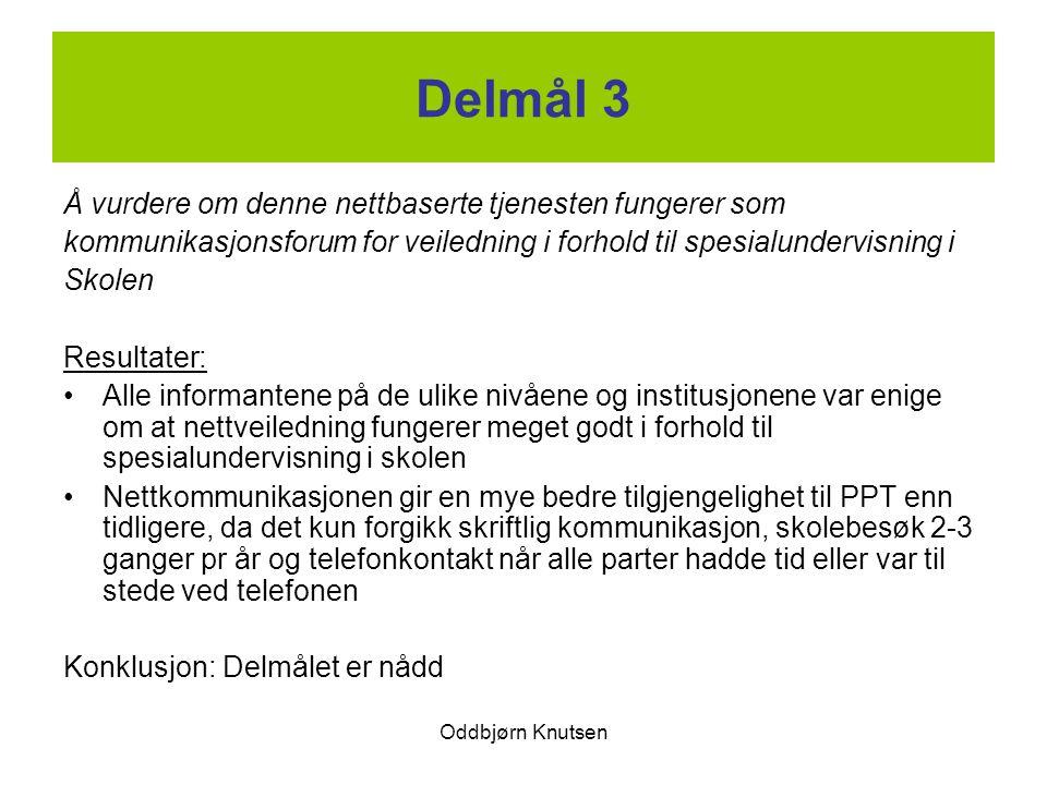 Delmål 3 Å vurdere om denne nettbaserte tjenesten fungerer som