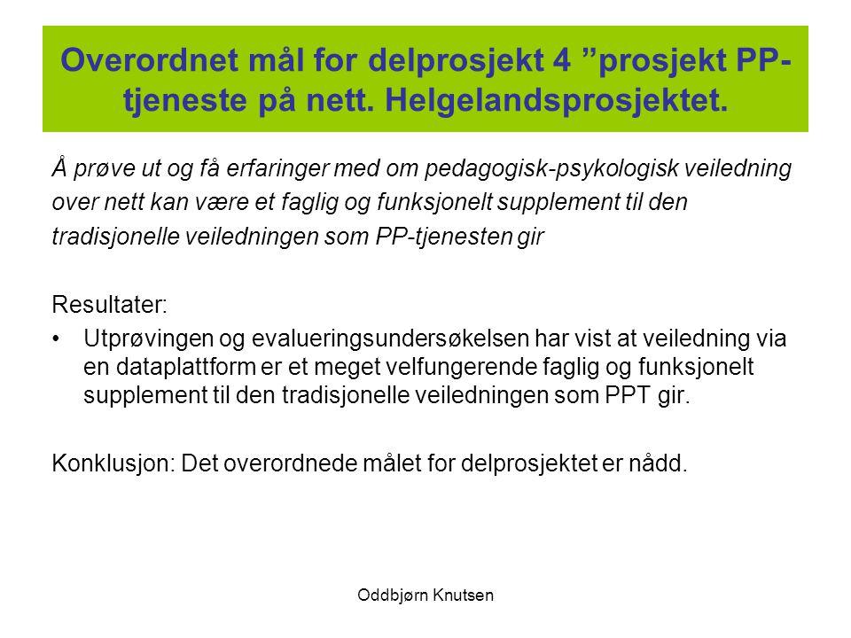 Overordnet mål for delprosjekt 4 prosjekt PP-tjeneste på nett