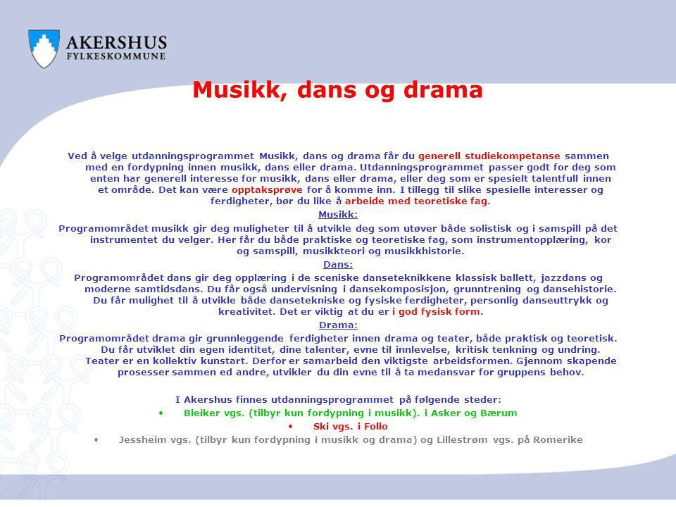 Musikk, dans og drama
