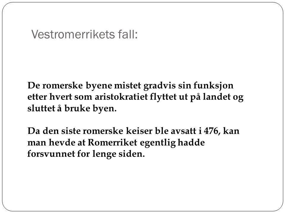 Vestromerrikets fall: