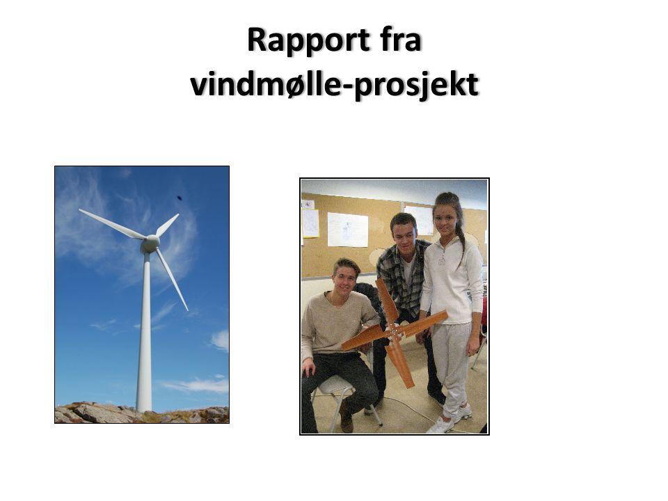 Rapport fra vindmølle-prosjekt