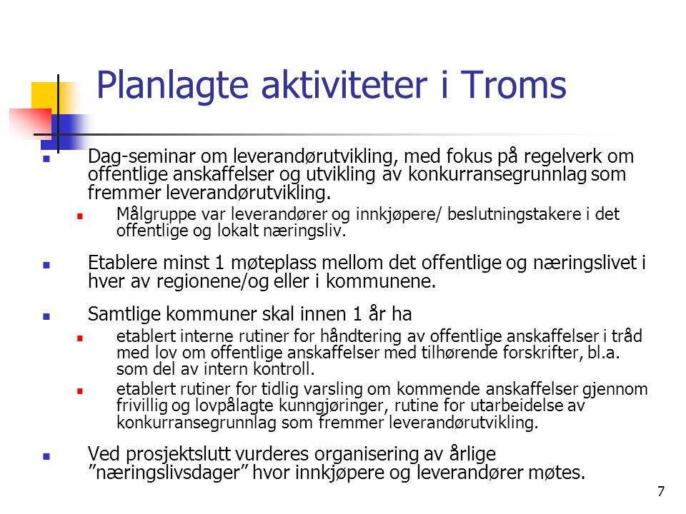 Planlagte aktiviteter i Troms