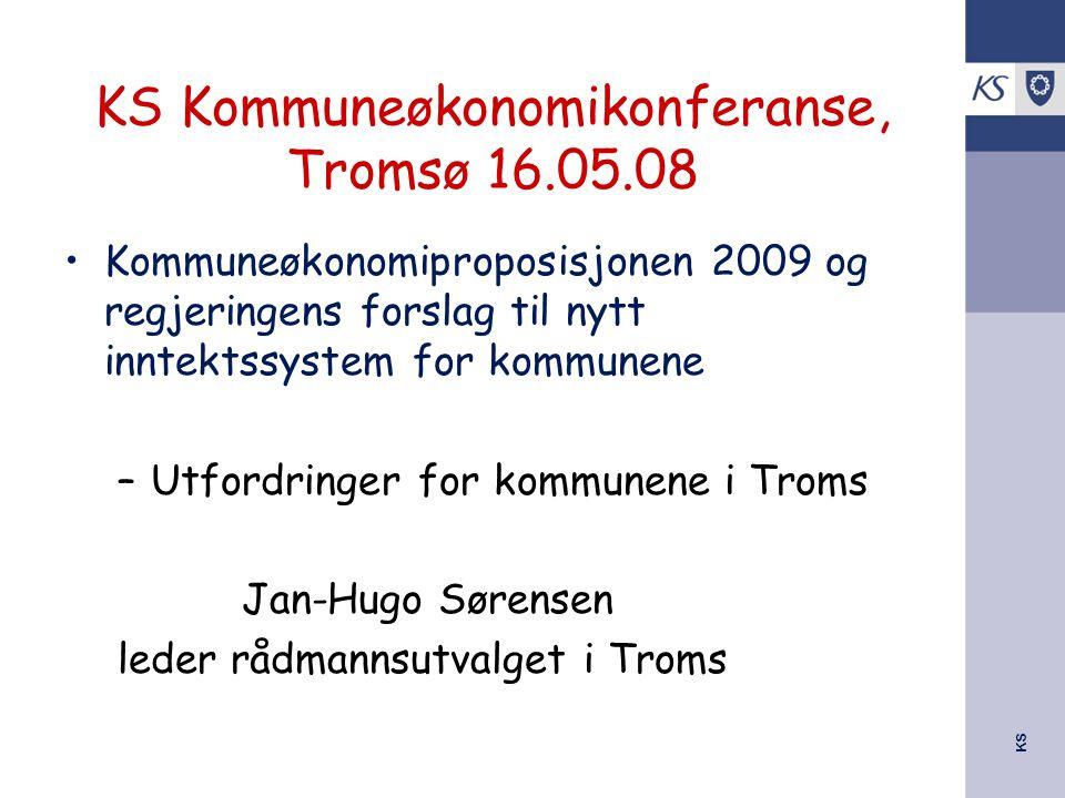 KS Kommuneøkonomikonferanse, Tromsø 16.05.08