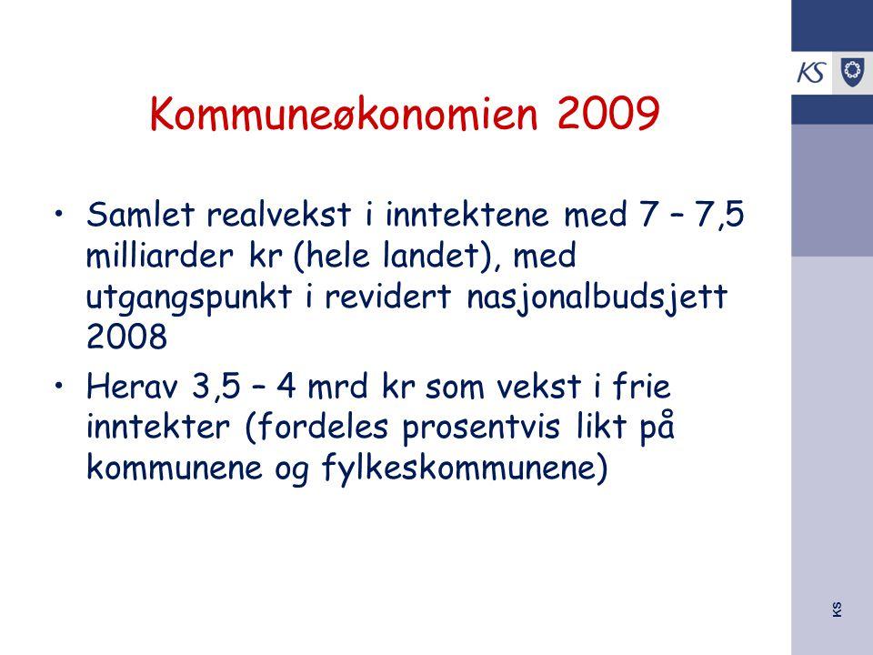 Kommuneøkonomien 2009 Samlet realvekst i inntektene med 7 – 7,5 milliarder kr (hele landet), med utgangspunkt i revidert nasjonalbudsjett 2008.