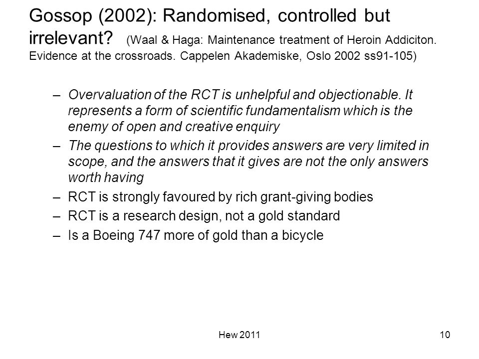 Gossop (2002): Randomised, controlled but irrelevant