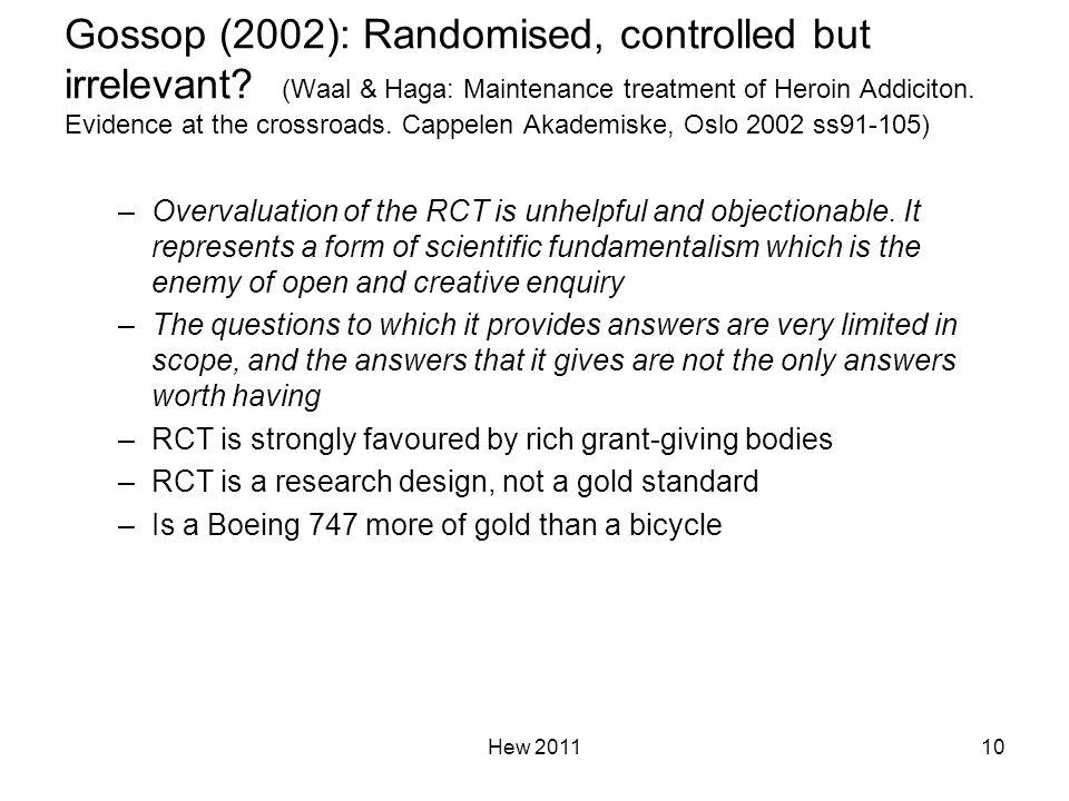 Gossop (2002): Randomised, controlled but irrelevant