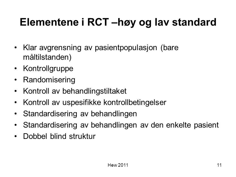 Elementene i RCT –høy og lav standard
