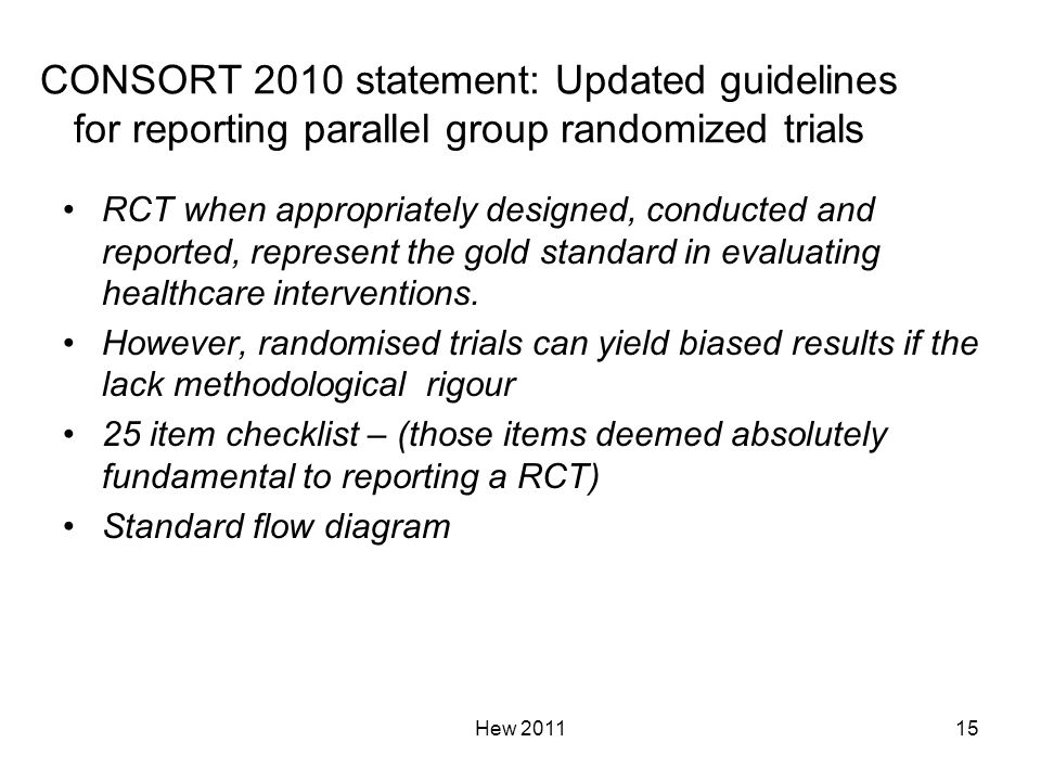 CONSORT 2010 statement: Updated guidelines for reporting parallel group randomized trials