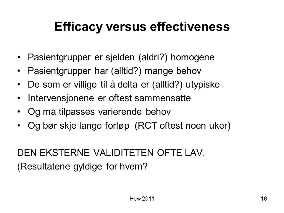 Efficacy versus effectiveness
