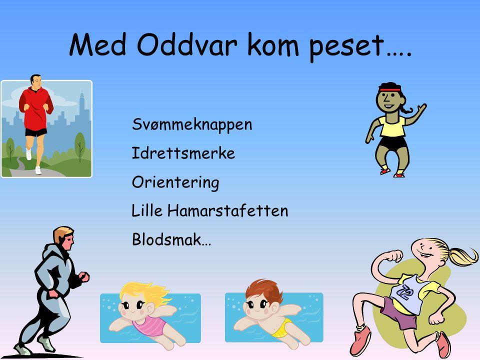 Med Oddvar kom peset…. Svømmeknappen Idrettsmerke Orientering
