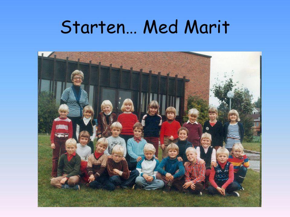 Starten… Med Marit